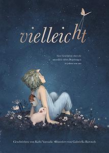 Cover vom Bilderbuch Vielleicht