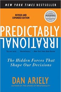 Predictably Irrational, Dan Ariely