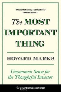 The Most Important Thing, Howard Marks