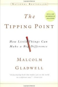 The Tipping Point, Malcolm Gladwell