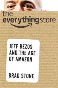 The Everything Store, Brad Stone