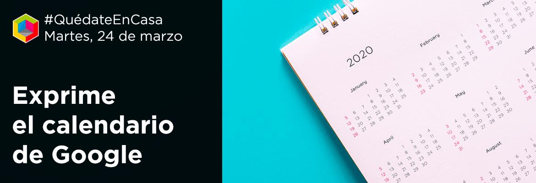 Exprime el calendario de Google