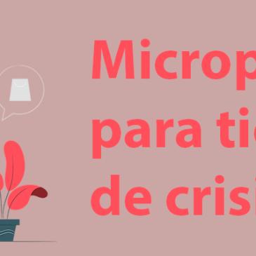 Micropagos para tiempos de crisis