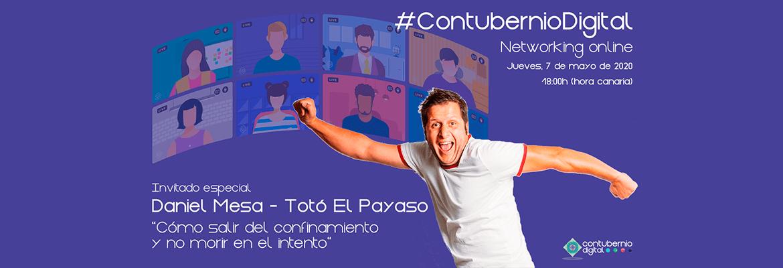 Contubernio Digital con Daniel Mesa - Totó El Payaso