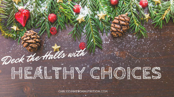 Deck the Halls with Healthy Choices