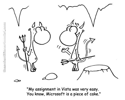 Mi trabajo en Vista fue facil. Microsoft es pan comido