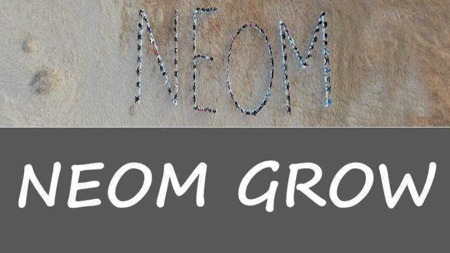 NEOM Grow [Careers For The Land Of Future]