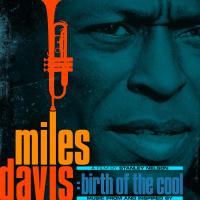 Miles Davis – Music From and Inspired by 'Miles Davis: Birth of the Cool' – a Film by Stanley Nelson