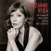 Suzanne Vega - An Evening Of New York Songs And Stories