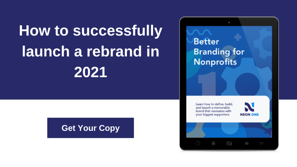 """better branding for nonprofits. """"How to successfully launch a rebrand in 2021"""""""