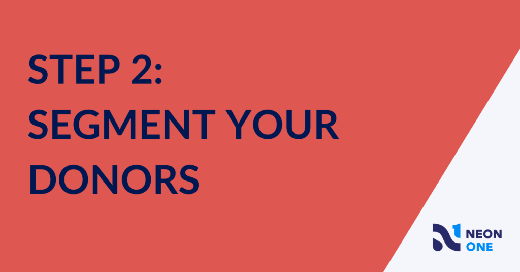 Step 2: segment your donors