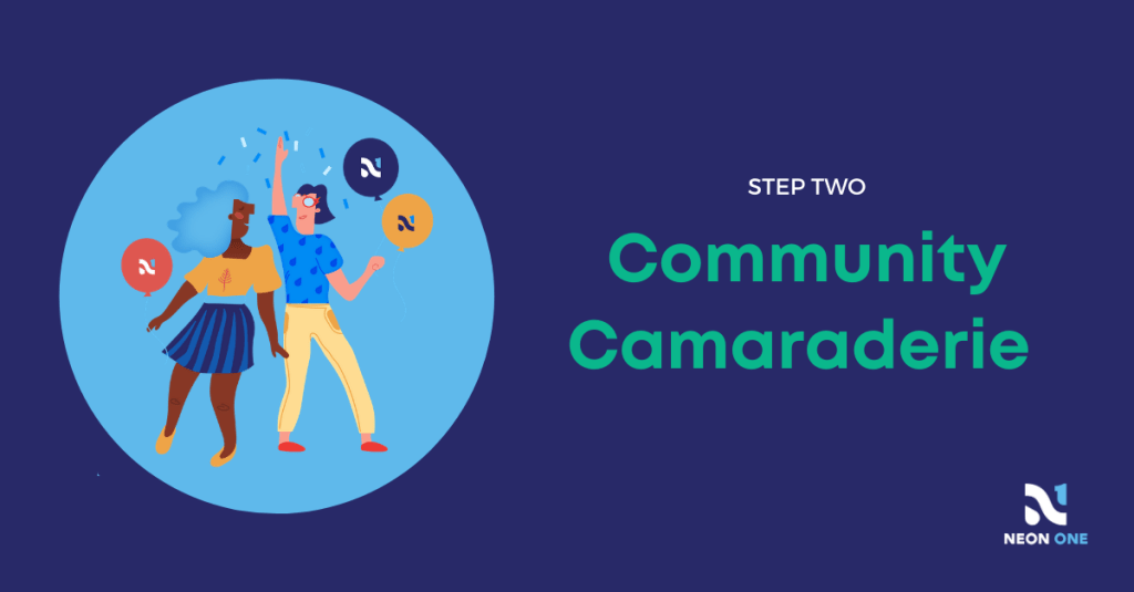 step two: community camaraderie