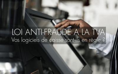 La loi anti-fraude à la TVA : êtes-vous en règle ?
