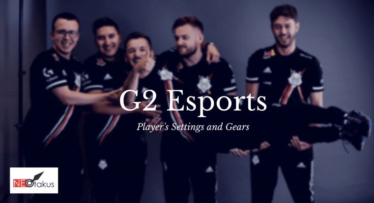 G2 Esports CSGO Settings and Gears