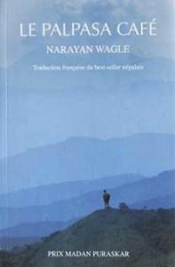 Narayan Wagle - le Palpasa cafe