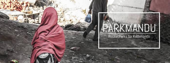 Parkmandu Pocket Parks for Kathmandu