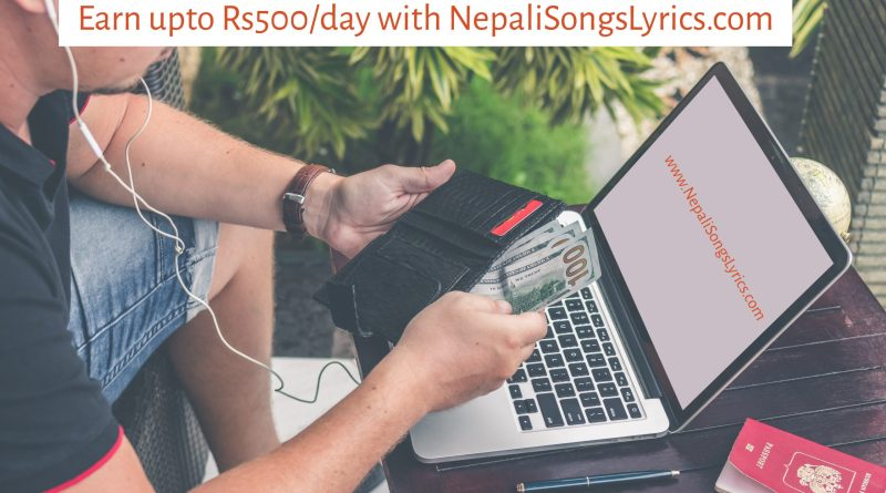 earn cash with nepalisongslyrics.com - earn esewa balance - nepali songs lyrics