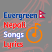 Evergreeen Nepali Songs lyrics
