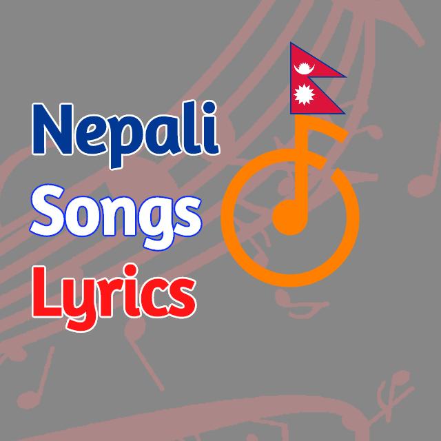 Nepali songs lyrics