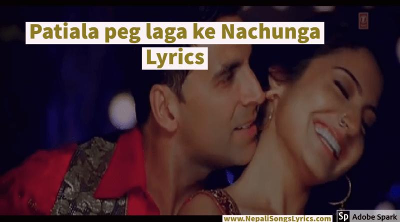 Patiala peg laga ke Nachunga Lyrics