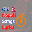 old Nepali Songs Lyrics