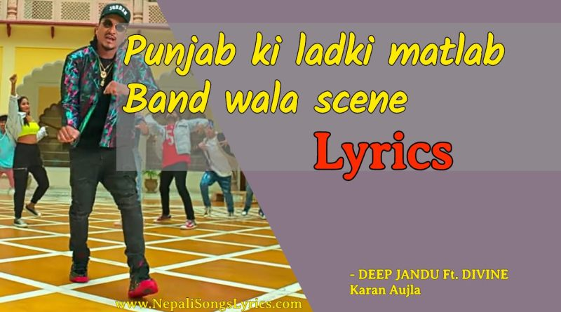 punjab-di-ladki-matlab-band-wala-scene-lyrics-deep-jandu