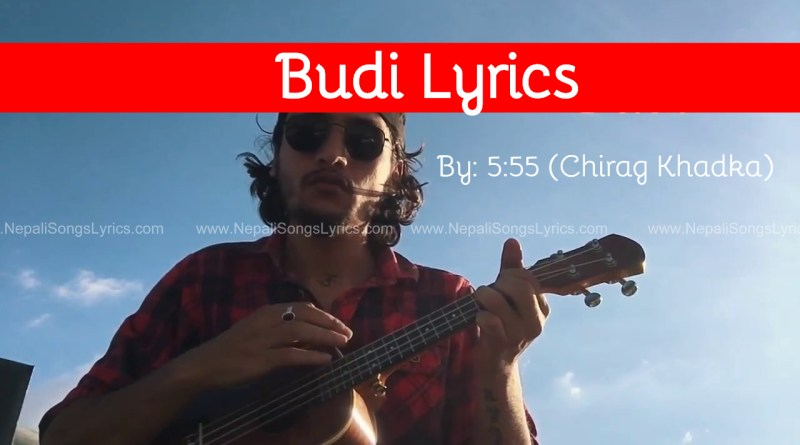 budi lyrics 5 55 Chirag Khadka