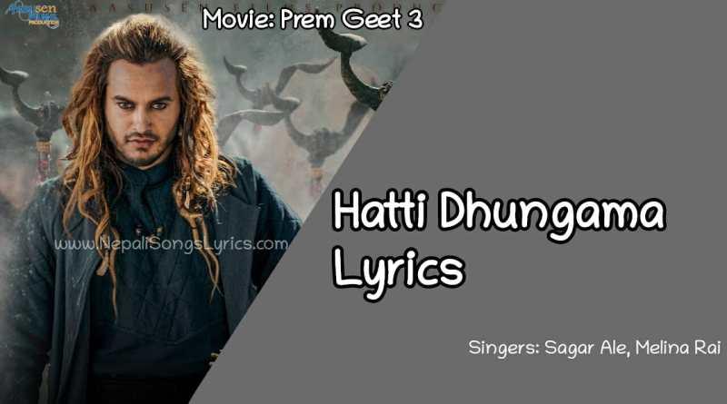 hatti dhungama lyrics