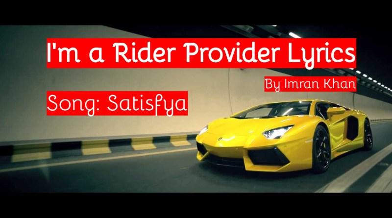 i am a rider provider lyrics
