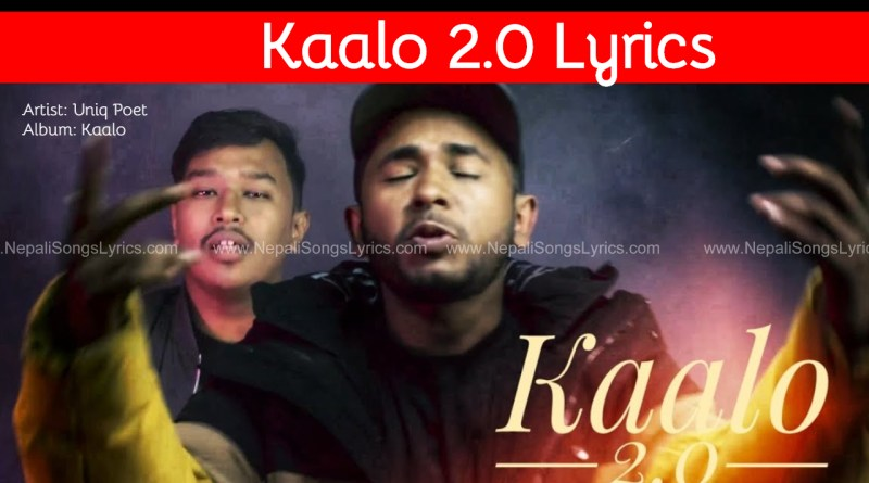 Kaalo 2.0 Lyrics by Uniq poet