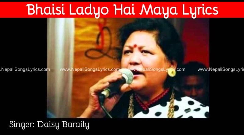 bhaisi ladyo lyrics - Daisy Baraili