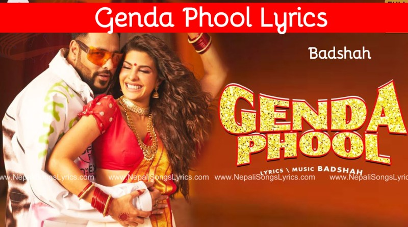 genda phool lyrics by badshah