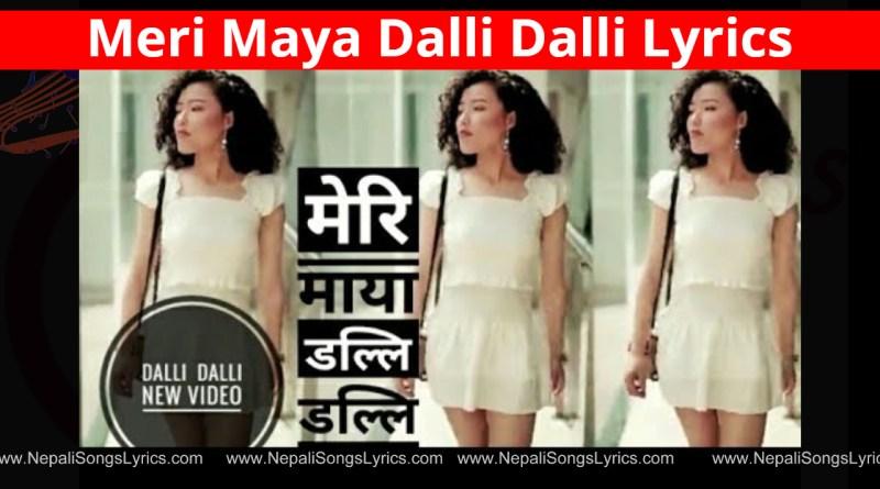 meri maya dalli dalli lyrics - Brijesh Shrestha, Beyond