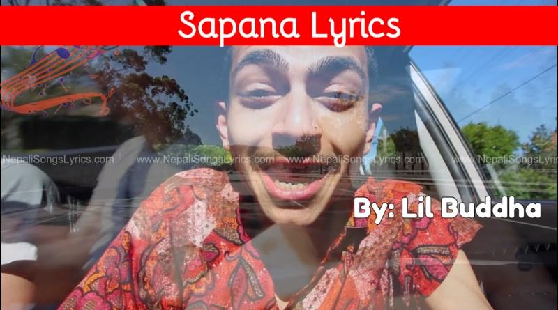 sapana lyrics - lil buddha sacar