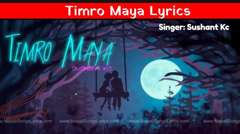 timro maya lyrics - Sushant kc