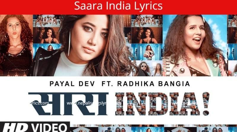 Saara India Lyrics - Payal Dev, Radhika Bangia, Surjit Khairhwala