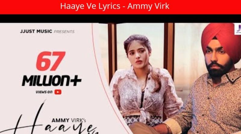 Haaye Ve Lyrics - Ammy Virk