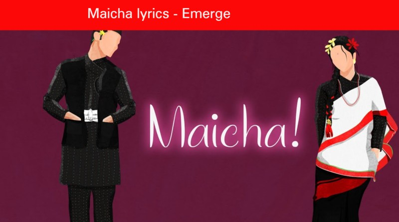 Maicha lyrics - Emerge