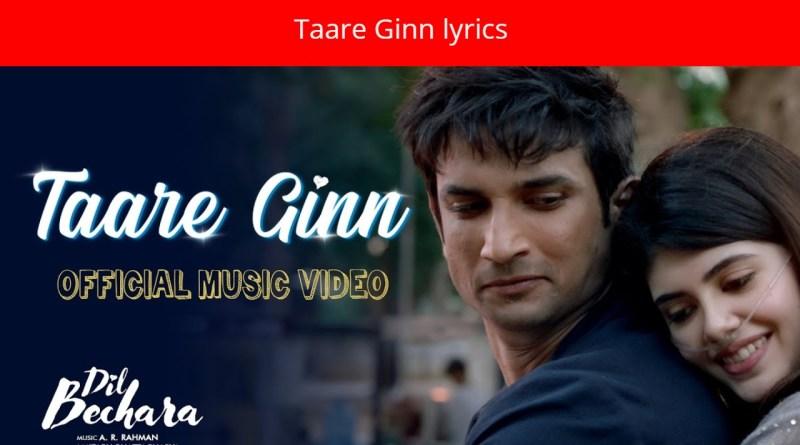 Taare Ginn lyrics - Dil Bechara|Sushant & Sanjana