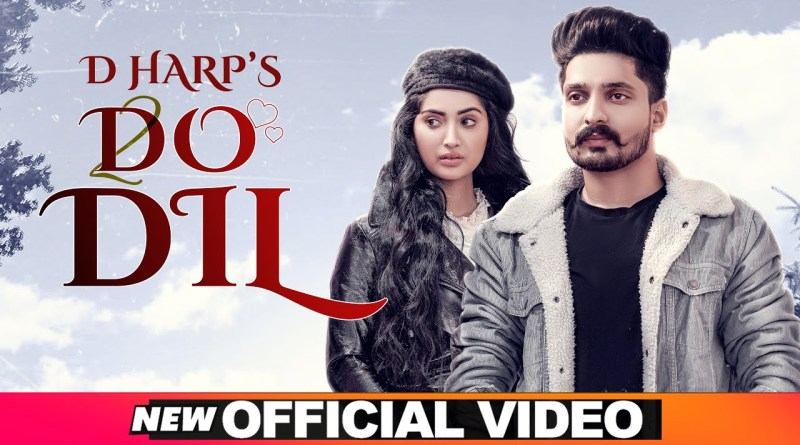 Do Dil Lyrics - D Harp, Mr Rubal, Isha Sharma