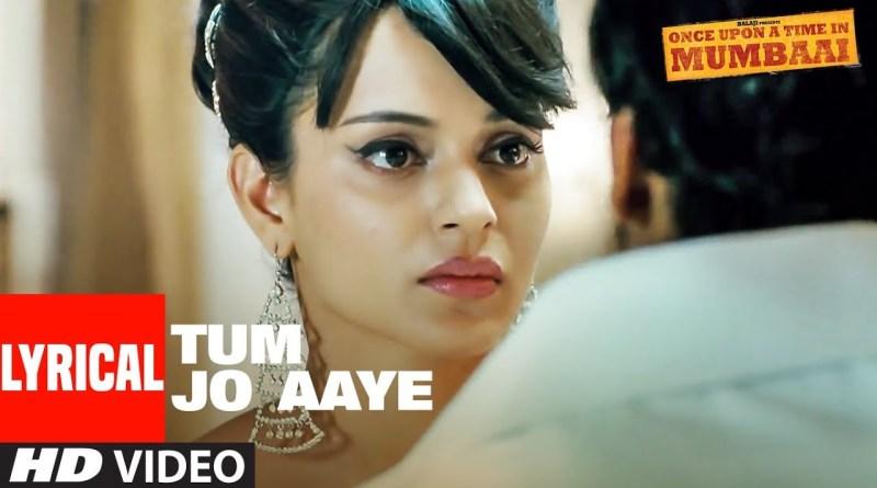 Tum Jo Aaye Lyrics - Rahat Fateh Ali Khan, Tulsi Kumar