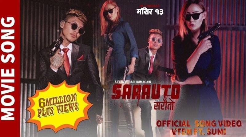 Sarauto lyrics - VTEN Ft. Sumi Moktan