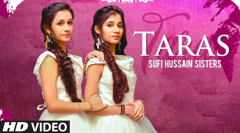 Taras lyrics - Sufi Hussain Sisters