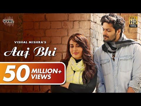 Aaj Bhi Lyrics - Vishal Mishra