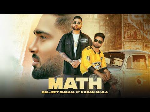 Math Lyrics - Daljit Chahal, Karan Aujla