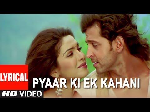 Pyaar Ki Ek Kahani Lyrics - Sonu Nigam, Shreya Ghosal