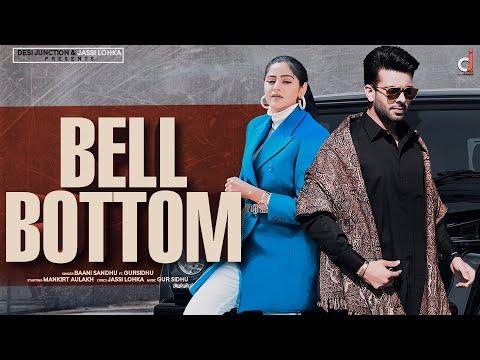 Bell Bottom Lyrics - Baani Sandhu, Gur Sidhu