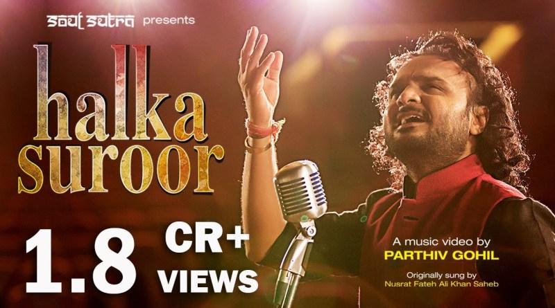 Ye Jo Halka Halka Suroor Hai Lyrics - Parthiv Gohil