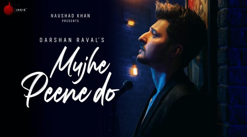 Mujhe Peene Do Lyrics - Darshan Raval