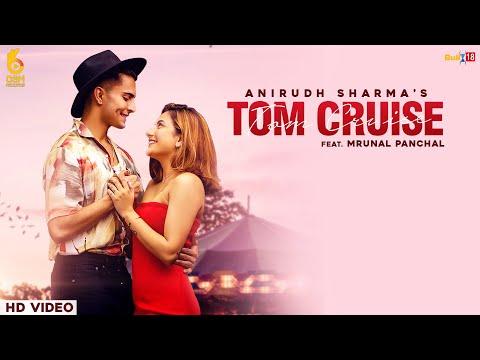 Tom Cruise Lyrics - Anirudh Sharma